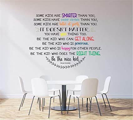Pikaes Wall Stickers Inspiring Quotes Home Art Decor Decal Mural Some Kids  are Smarter Than You Cooler Than You Be The Nice Kid for Nursery Kids Room