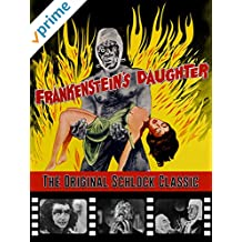 Frankenstein's Daughter - The Original Schlock Classic