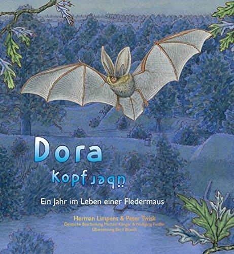 Dora Kopfüber: Ein Jahr im Leben einer Fledermaus Gebundenes Buch – 1. Mai 2014 Michael Klinger Herman Limpens Peter Twisk Wolfgang Fiedler