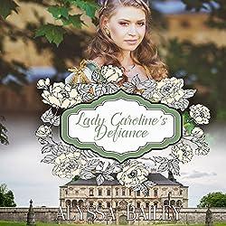 Lady Caroline's Defiance