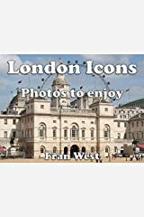 London Icons: Photos to enjoy (a children's picture book) Kindle Edition