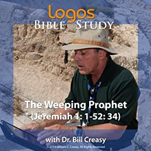 The Weeping Prophet (Jeremiah 1: 1-52: 34) Lecture