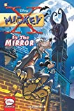 X-Mickey #1: In the Mirror (Disney Graphic Novels)