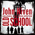 Old School Audiobook by John Niven Narrated by Gerd Köster