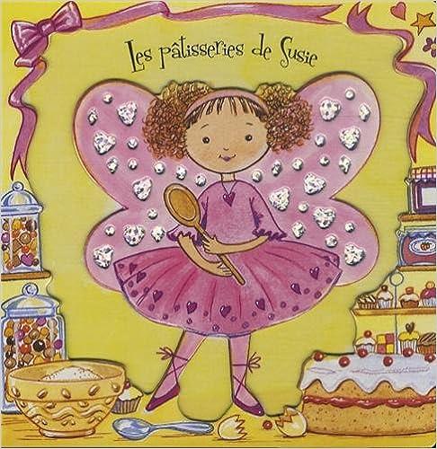 Livres Les pâtisseries de Susie pdf