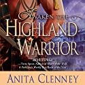 Awaken the Highland Warrior Audiobook by Anita Clenney Narrated by Susie Riddell