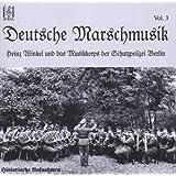 Deutsche Marschmusik Vol. 3 by Musikkorps Schutzpolizei Berlin