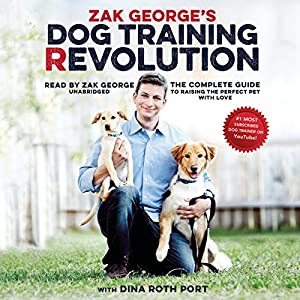 Zak George's Dog Training Revolution Audiobook
