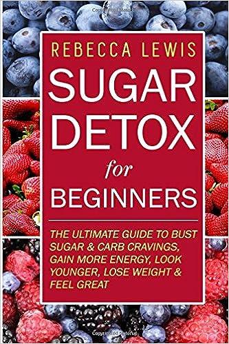 Book Sugar Detox: Sugar Detox for Beginners