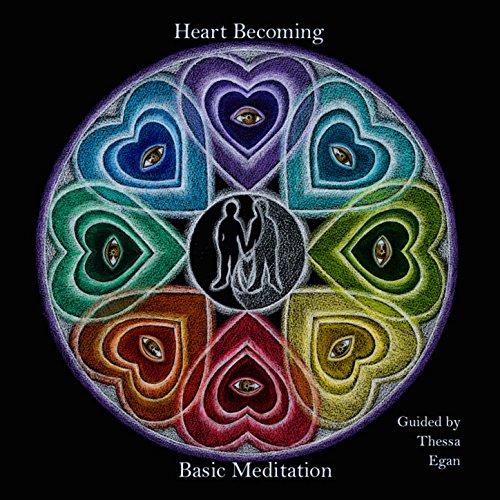 Heart Becoming Basic Meditation