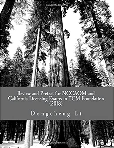 Review and Pretest for NCCAOM and California Licensing Exams in TCM Foundation