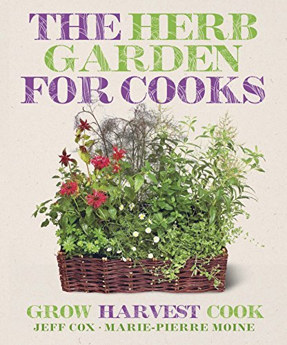 The Cook's Herb Garden. Jeff Cox & Marie-Pierre Moine by Jeff Cox - Mall Des Moines Shopping