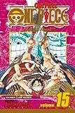 One Piece, Vol. 15: Straight Ahead!
