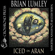 Iced On Aran Audiobook by Brian Lumley Narrated by Jonathan Trueman