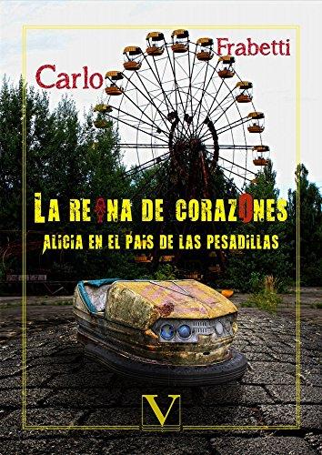 La reina de corazones: Alicia en el país de las pesadillas Infantil-Juvenil: Amazon.es: Frabetti, Carlo: Libros