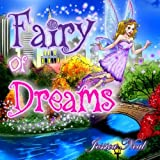 img - for Fairy of Dreams: Bedtime Story About a Boy Who did not Want to Sleep at Night (Picture Books, Preschool Books, Ages 3-8, Baby Books, Children's book Kids Book) book / textbook / text book