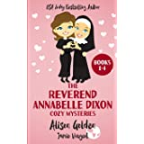 The Reverend Annabelle Dixon Cozy Mysteries: Books 1-4 (The Reverend Annabelle Dixon Series) (Volume 1)