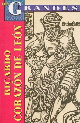 Ricardo Corazon de Leon (Los Grandes) (Spanish Edition) [Rafael Rutiga] (Tapa Blanda)