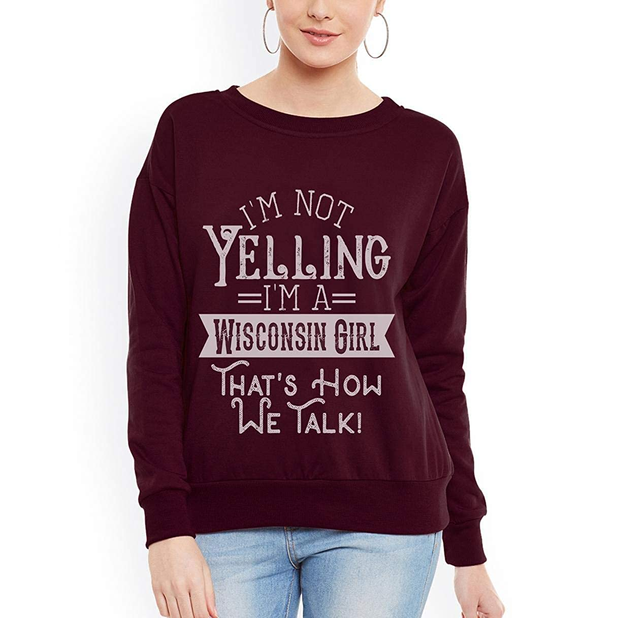 tee Im not Yelling Im a Wisconsin Girl Vintage Women Sweatshirt