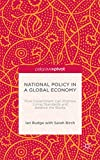 National Policy in a Global Economy : How Government Can Improve Living Standards and Balance the Books, Budge, Ian, 1137473045