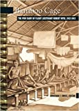 Bamboo Cage: The P.O.W. Diary of Flight