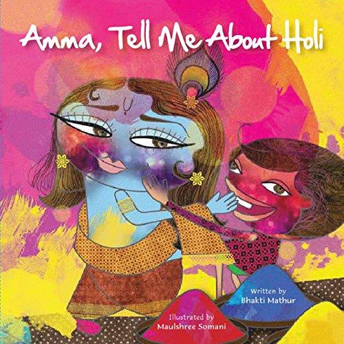 Amma Tell Me About Holi! - En Amma Amma