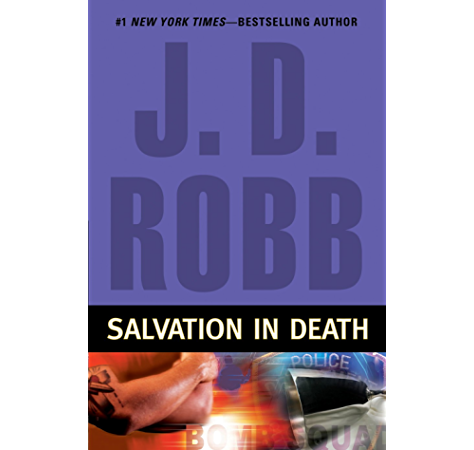 Salvation In Death In Death Book 27 Kindle Edition By Robb J D Romance Kindle Ebooks Amazon Com