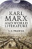 Karl Marx and World Literature, S. S. Prawer, 1844677109