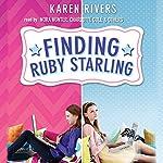 Finding Ruby Starling | Karen Rivers
