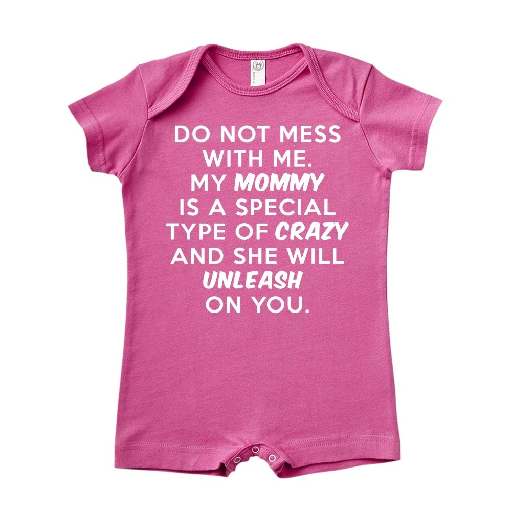 Do Not Mess with Me Baby Romper My Mommy is Crazy
