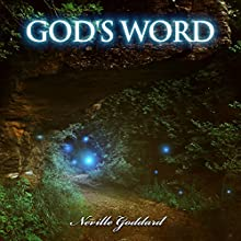 GOD'S WORD - Neville Goddard Lectures Audiobook by Neville Goddard Narrated by Russell Stamets