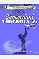 Concordant Vibrancy 2: Vitality Kindle Edition
