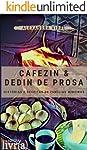 Cafezin & Dedin de Prosa: Histórias e Receitas de Família