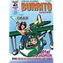 Burrito Adventurer 1: 201st Squadron - WWII Mexican Expeditionary Air Force (Burrito jack of all trades) (Volume 6)