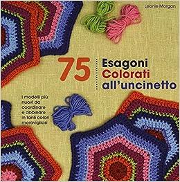 Amazonit 75 Esagoni Colorati Alluncinetto Ediz Illustrata