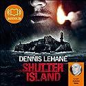 Shutter Island Hörbuch von Dennis Lehane Gesprochen von: Antoine Tomé
