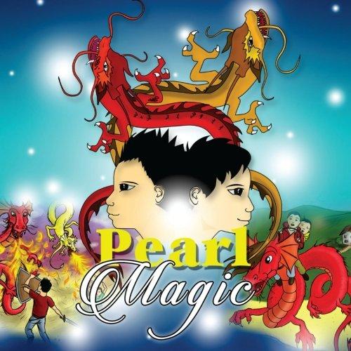 Download Pearl Magic (Riding the Lung Wang, King Dragons of China) (Volume 1) PDF