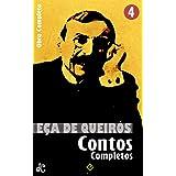 """Obras Completas de Eça de Queirós IV: Contos Completos. Inclui """"Singularidades de uma rapariga loura"""" (Edição Definitiva)"""
