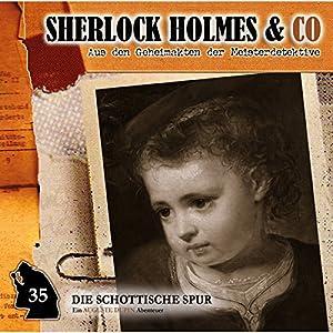 Die schottische Spur (Sherlock Holmes & Co 35) Hörspiel