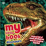 My Little Book of Dinosaurs, Dougal Dixon, 1609926854