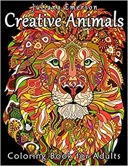 Amazon Creative Animals Coloring Book For Adults 9781530314713 Juliana Emerson Happy Books