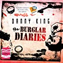 The Burglar Diaries Audiobook by Danny King Narrated by Dave John