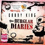 The Burglar Diaries | Danny King