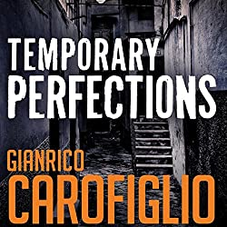 Temporary Perfections: Guido Guerrieri Series, Book 4