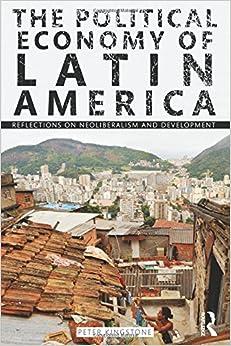 ((PDF)) The Political Economy Of Latin America: Reflections On Neoliberalism And Development. diseno Penguin League Vicente nunca Service