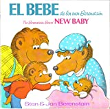 img - for El Beb  de los Osos Berenstain / The Berenstain Bears' New Baby (A Random House Pictureback) book / textbook / text book