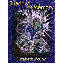Shadow of a Memory (English Edition)