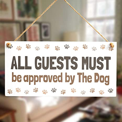 Dog Cat All Guests Must Be Approved Fur Babies Sign Hanging or Plaque Pet