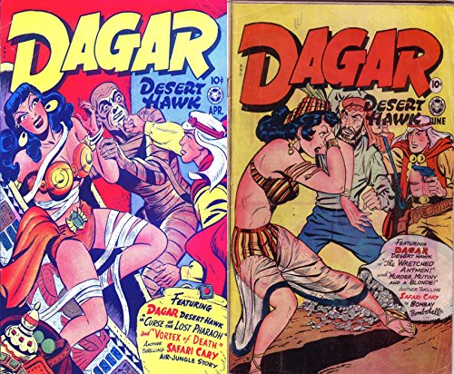 Dagar Desert Hawk. Issues 15 and 16. Curse of the Lost Pharoh, Vortex of death, Safari Cary, Bombay Bombshell Air Jungle Story. Golden Age Digital Comics Action and Adventure.