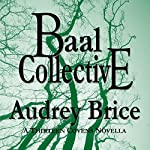 Ba'al Collective:  Fourteen Tales of Thirteen Covens, Book 6 | Audrey Brice